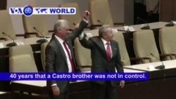 VOA60 World - Diaz-Canel Named Cuba's New President