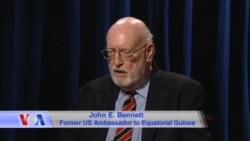 Former US Ambassador John Bennett on Equatorial Guinea