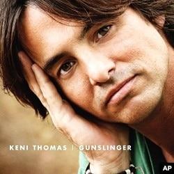 Keni Thomas' 'Gunslinger' CD