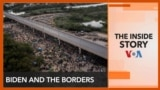 The Inside Story - Biden and the Borders