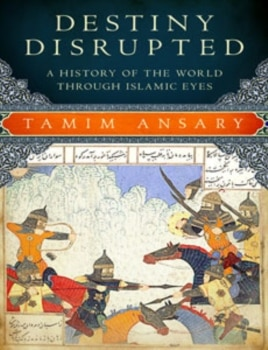 World History Looks Different When Seen Through Islamic Eyes