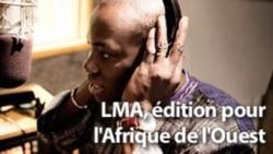 LMA, édition pour l'Afrique de l'Ouest 6h TU
