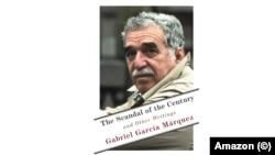 """""""Скандал сторіччя"""" Ґабріеля Ґарсія Маркеса"""
