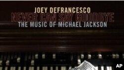 Joey DeFrancesco ne može reći zbogom glazbi Michaela Jacksona