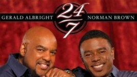 "Gerald Albright and Norman Brown's new album ""24/7"""