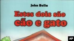 """""""Estes dois são cão e gato"""", de John Bella"""