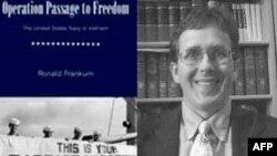 """Trái, hình bìa cuốn """"Operation Passage to Freedom – The United States navy in Vietnam, 1954-55"""" (Texas Tech University Press, Lubbock, Texas, 2007). Phải, tác giả Ronald B. Frankum, Jr, nguyên là nhân viên văn khố Vietnam Center and Archive tai Texas Tec"""