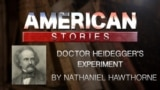 Doctor Heidegger's Experiment by Nathaniel Hawthorne