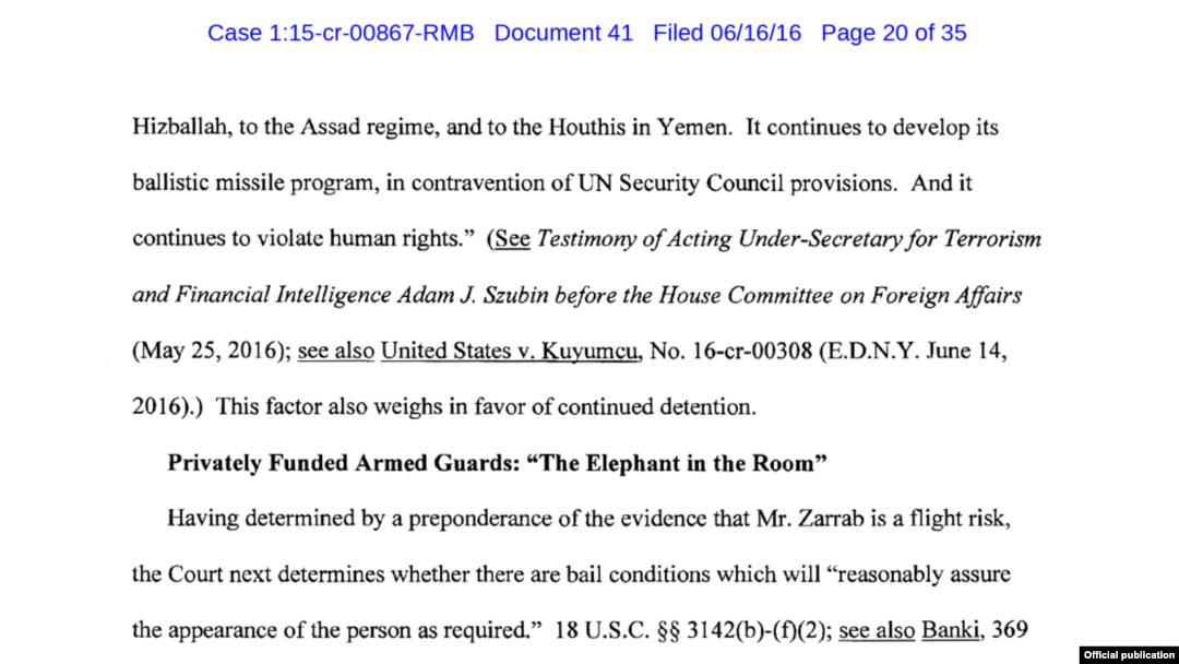 Rıza Sarraf Davası yargıcı Richard Berman, Sarraf'ın kefalet başvurusunu reddetme gerekçesinde Erdal Kuyumcu Davası'nı örnek olarak göstermişti.