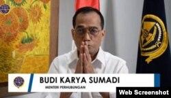 Menteri Perhubungan R.I, Budi Karya Sumadi. (Foto: screenshot)