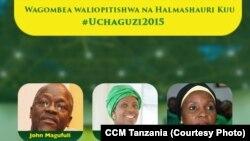 Wagombea watatu bora wa urais kupitia CCM mwaka 2015