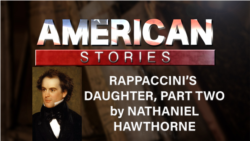 Rappaccini's Daugher by Nathaniel Hathorne, Part Two