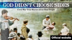 'God Didn't Choose Sides - Civil War True Stories About Real People'