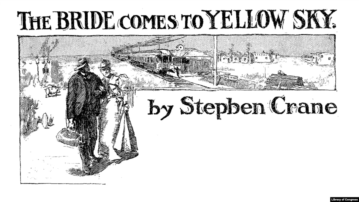 a summary of the bride come to yellow sky by stephen crane Voices from the past in stephen crane's the bride comes to yellow sky that person suddenly makes your dream come true princess bride: summary and.