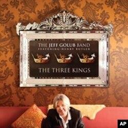 "Jeff Golub's ""The Three Kings"" CD"