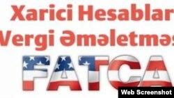 FATCA - Xarici Hesablar üzrə Vergi Əməletməsi Aktı