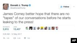 """美国总统川普星期五早晨发表推文:""""在詹姆斯·科米向媒体透风之前,他最好期待我们之间的对话没有'录音带'!"""""""