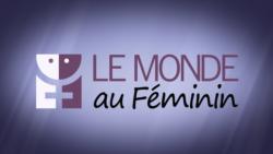 Le Monde au Féminin