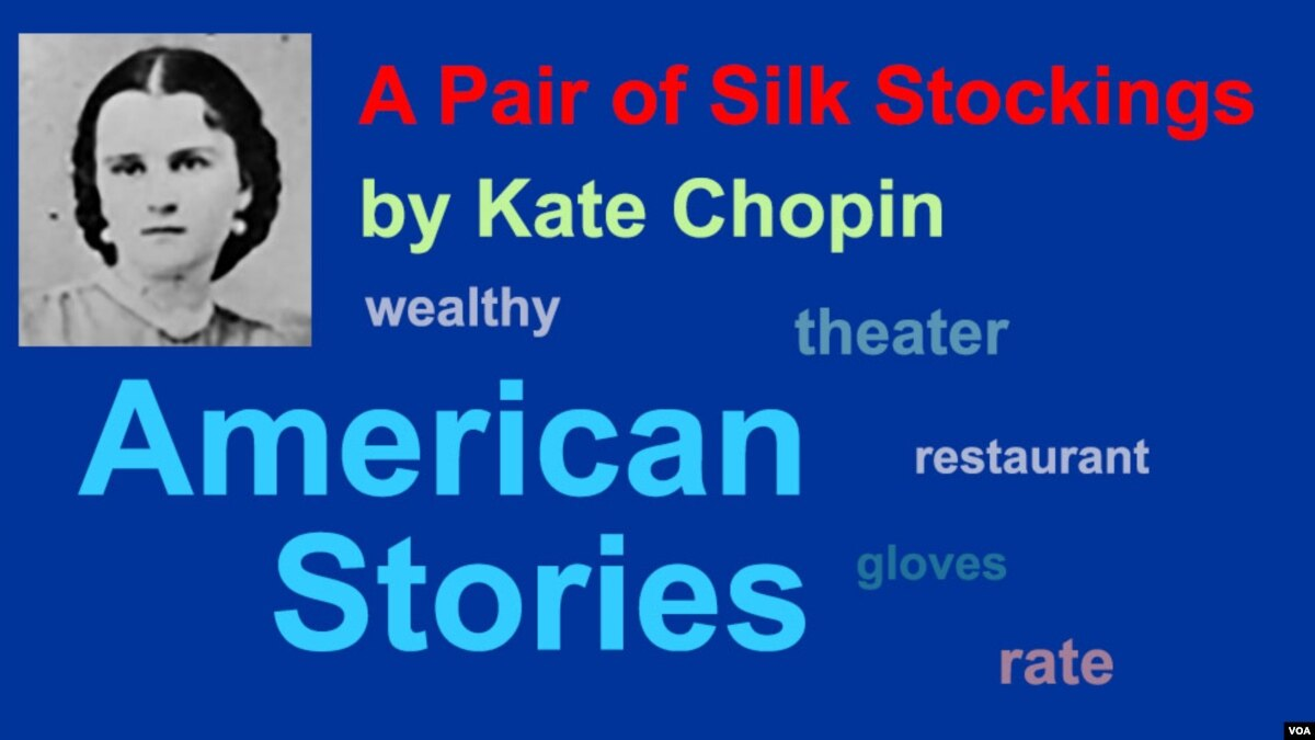 fced4bd35e  A Pair of Silk Stockings  by Kate Chopin