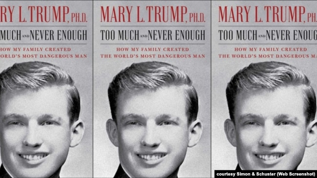 "Sách của bà Mary Trump, cháu gái Tổng thống Trump có tựa đề ""Too Much and Never Enough: How My Family Created the World's Most Dangerous Man."""