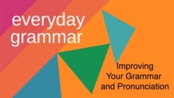 Everyday Grammar: Introducing Phrasal Verbs