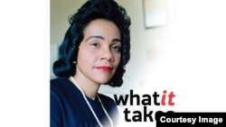 What It Takes - Coretta Scott King