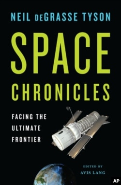 """Space Chronicles: Facing the Ultimate Frontier,"" by astrophysicist Neil deGrasse Tyson, calls for a new golden era in space exploration."