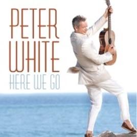 "Peter White's ""Here We Go"" CD"