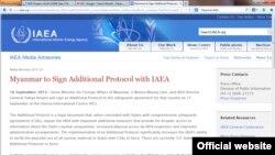 ျမန္မာႏုိင္ငံနဲ႔ ကုလသမဂၢရဲ႕ အႏုျမဴစြမ္းအင္ေအဂ်င္စီ IAEA အၾကား ေနာက္ထပ္ သေဘာတူညီခ်က္အသစ္ လက္မွတ္ထုိးမယ္လို႔ IAEA က ၁၆ ရက္၊ စက္တင္ဘာလ ၂၀၁၃ မွာ တရား၀င္ေၾကညာ။ (ဓာတ္ပံု-IAEA အင္တာနက္စာမ်က္ႏွာ)