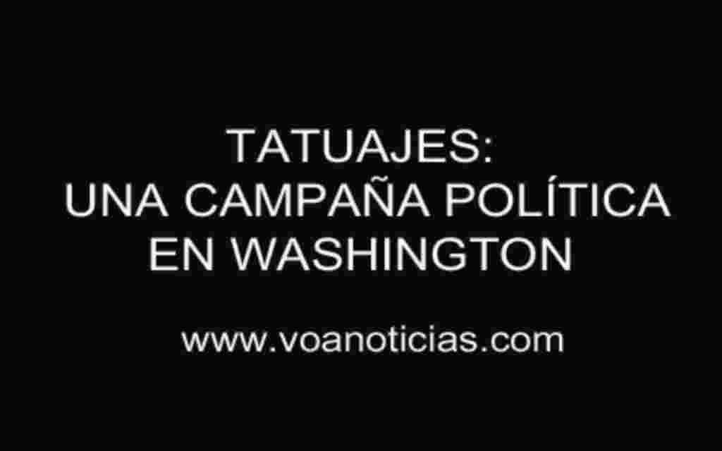 Los tatuajes: una nueva campaña política en Washington