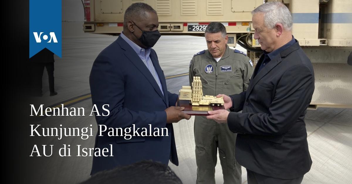Menhan AS Kunjungi Pangkalan AU di Israel