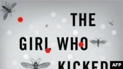 The girl who kicked the hornet's nest (Thiếu Nữ Đá Vào Tổ Ong Bắp Cày) - Stieg Larsson