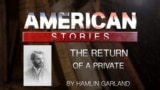 The Return Of A Private by Hamlin Garland