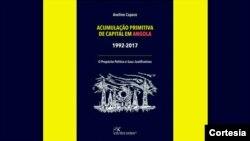 """autor do livro """"Acumulação Primitiva de Capital em Angola (1992-2017) - O Propósito Político e suas Justificativas"""""""