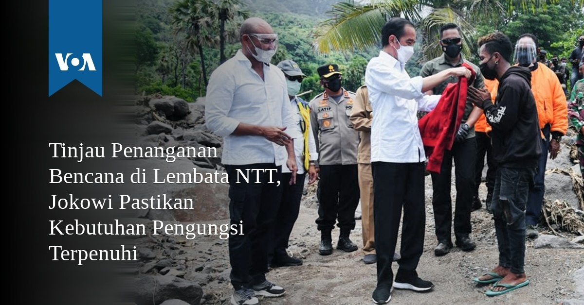 Tinjau Penanganan Bencana di Lembata NTT, Jokowi Pastikan Kebutuhan Pengungsi Terpenuhi