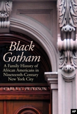 'Black Gotham' explores the history and contributions of New York's black elite during the 19th Century.