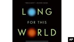 Autor Jonathan Weiner: je li dulji život moguć, ali i poželjan?
