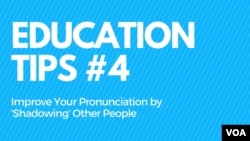 Improve Your Pronunciation By 'Shadowing' Others