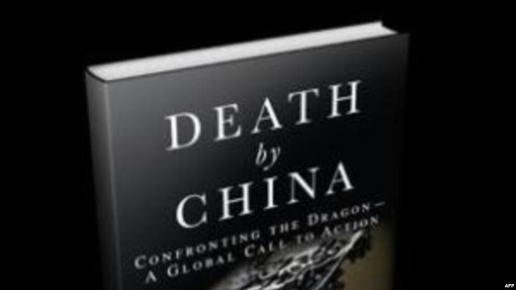 Death by China - đề cập tới điều mà 2 tác giả này gọi những mối đe dọa của Trung Quốc do đảng Cộng Sản cai trị đối với sự ổn định kinh tế toàn cầu và hòa bình thế giới, đã được dịch sang tiếng Nhật, tiếng Việt và tiếng Hàn