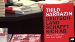 "Thilo Sarazzin's book ""Germany Does Itself In"" is a bestseller that accuses immigrants of damaging Germany by not integrating into society. Sarrazin's polemic chastising of Muslims in particular led the executive board of the center-left Social Democratic"