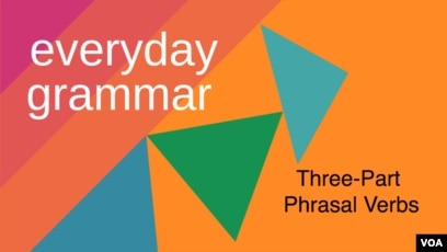 The Excitement of Three-Part Phrasal Verbs