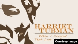 """Harriet Tubman: """"When I Crossed That Line To Freedom"""""""