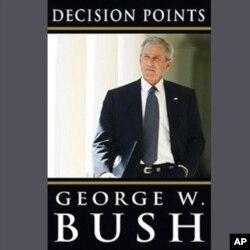 Bush memoirs. Nov. 2010