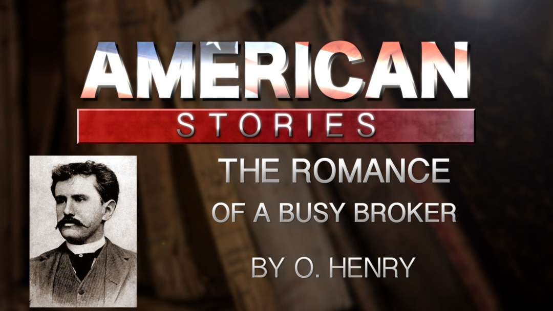 The Romance of a Busy Broker' by O  Henry