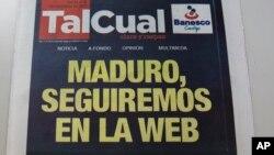 """Una foto del periódico TalCual con el titular """"Maduro, seguiremos en la web"""", es mostrada en Caracas, Venezuela, el jueves 2 de noviembre de 2017."""