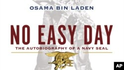 "Bìa cuốn sách ""No Easy Day: The Firsthand Account of the Mission that Killed Osama Bin Laden,"" của tác giả Mark Owen"