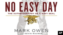 "This book cover image released by Dutton shows ""No Easy Day: The Firsthand Account of the Mission that Killed Osama Bin Laden,"" by Mark Owen with Kevin Maurer."