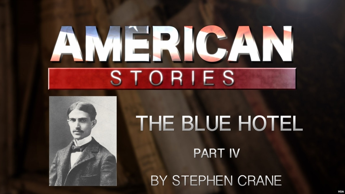 an analysis of the novel the blue hotel by stephen crane Stephen crane (1871-1900) with the publication of his civil war novel, the red badge of courage the blue hotel (1898), and death and the child (1898.