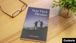 """foto do livro """"Seja Você Mesmo,"""" de autoria de Tunildio Ramos da Conceição Gregório"""