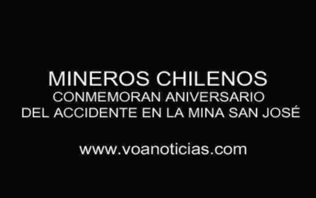 Los mineros chilenos conmemoran aniversario